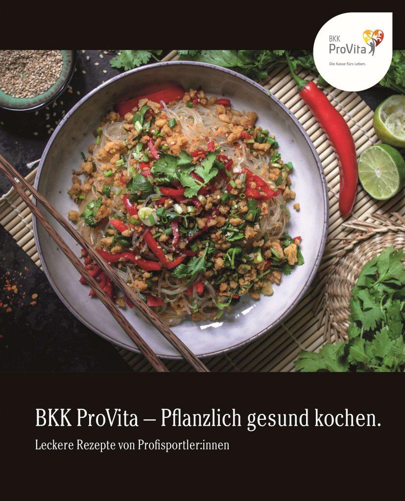 """Das Cover der Broschüre """"BKK ProVita - Pflanzlich gesund kochen. Leckere Rezepte von Profisportler:innen"""""""